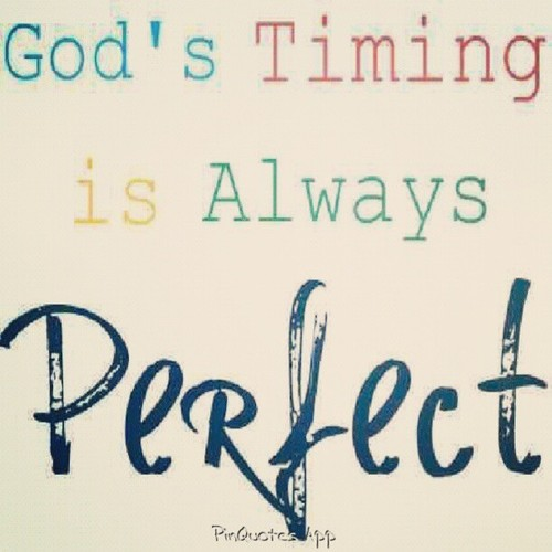 Image result for god's perfect timing
